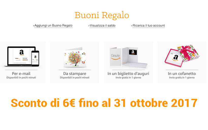 Come ricevere un buono sconto Amazon di 6€ entro il 31 ottobre 2017