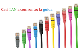Guida completa sui Cavi Lan, differenze e specifiche