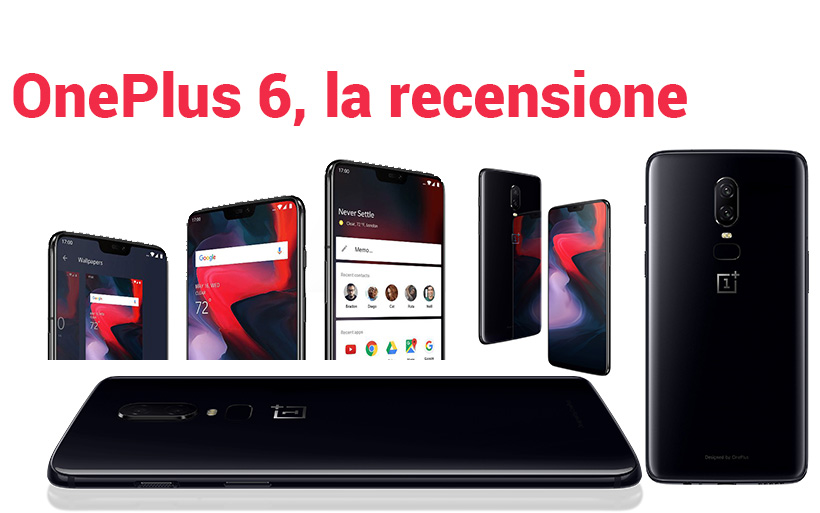 Recensione smartphone Android OnePlus 6