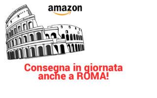 Consegne in giornata a Roma con Amazon Prime