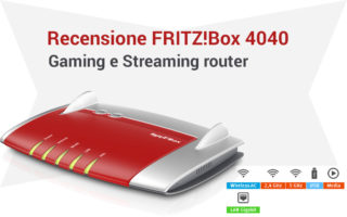 Recensione FRITZ!Box 4040 Router per streaming e gaming