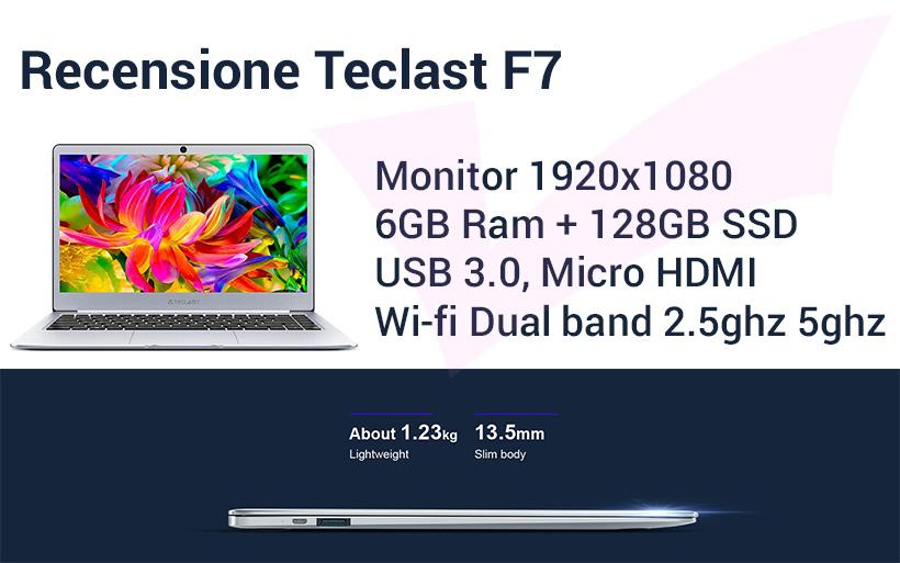 Recensione Teclast F7, notebook con 6gb di ram e 128gb ssd