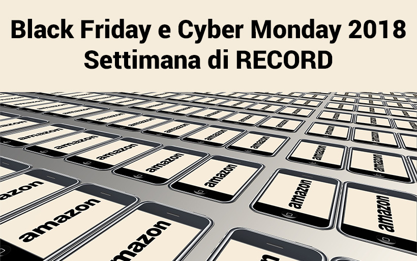 I prodotti più venduti del Black Friday e Cyber Monday 2018