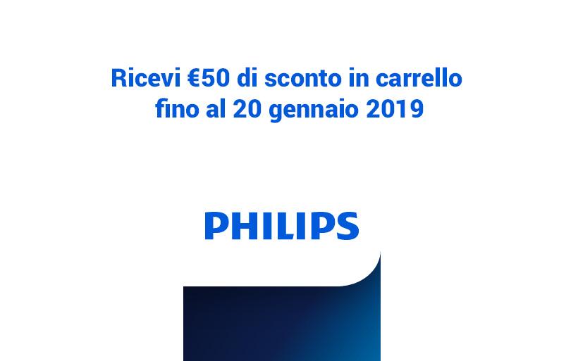 50€ di sconto spendendo 150€ in prodotti Philips, fino al 20 gennaio 2019