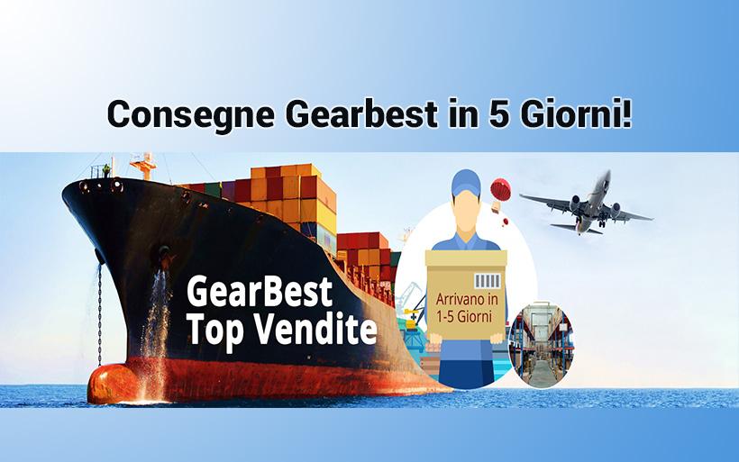 Gearbest consegna veloce in 5 giorni! Tutti i prodotti spediti dall'Europa