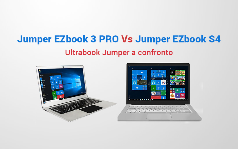 Jumper Ezbook 3 PRO Vs Jumper EZbook S4, Schede tecniche a confronto