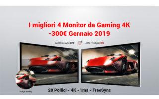 Monitor 4K da gaming a 300€, i migliori 4 di Gennaio 2019