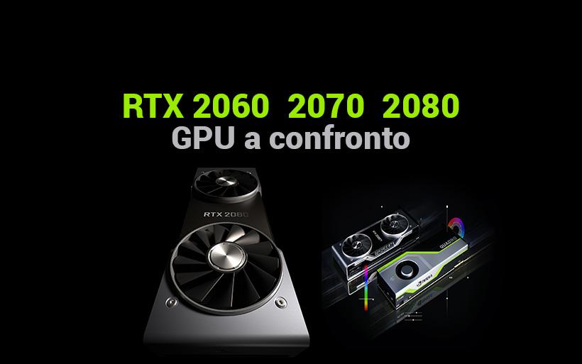 Rivoluzione Nvidia RTX 20, 2060 2070 e 2080 a confronto
