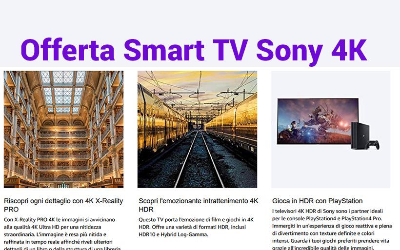 4 Smart TV 4K Sony in Offerta limitata su Amazon