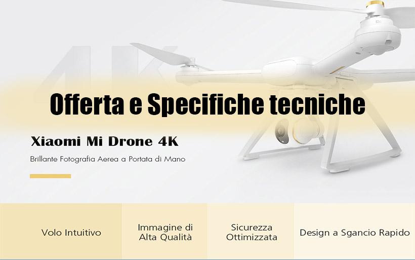 Drone Xiaomi Mi 4K WiFi 410€, Offerta e Scheda Tecnica