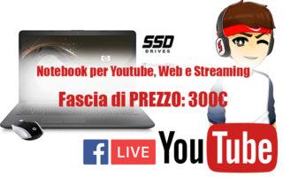 Lista-Migliori-Notebook-per-Youtube-Web-Streaming-a-300€-Guida-320x200 Le migliori 10 TV e la guida su quale comprare