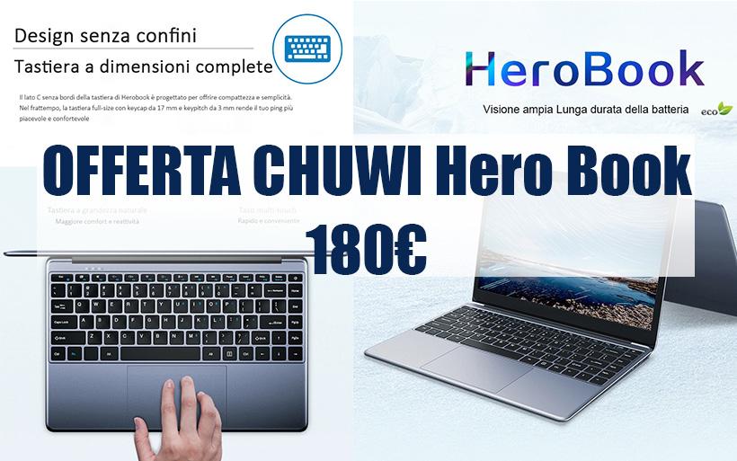 OFFERTA CHUWI Hero Book, notebook cinese a 180€