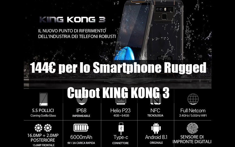 Offerta Rugged CUBOT King Kong 3 a 144€, Smartphone residente IP68