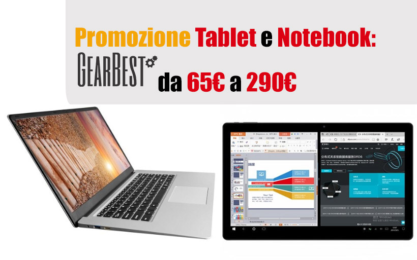 Tablet e Notebook cinesi in OFFERTA da 65€, Aprile 2019 -30%