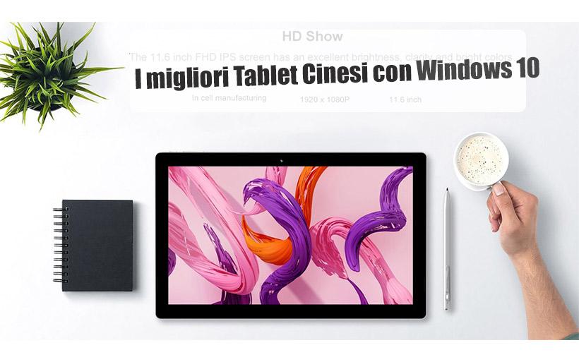 Guida al Miglior Tablet cinese con Windows 10, la lista completa da leggere