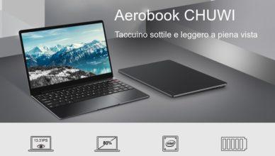 b36ee6ca00ab4b Codice Sconto CHUWI AeroBook, notebook cinese a 355€ con SSD 256GB