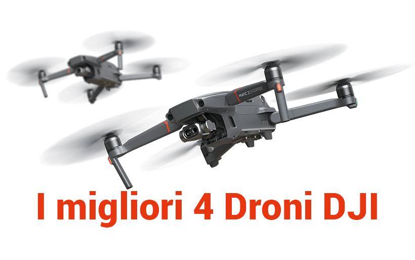 """Guida: I migliori 4 droni DJI, quale scegliere per le proprie esigenze di """"volo"""""""