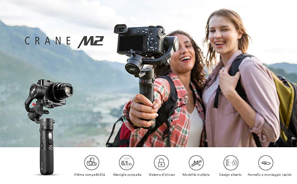 Perchè ZHIYUN Crane-M2? Miglior Stabilizzatore Mirrorless e Smartphone