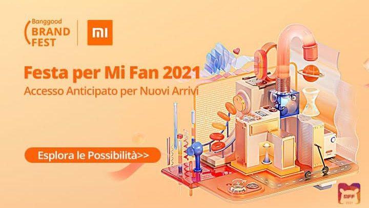 Offerte Xiaomi Mi Fan Festival 2021: Nuovi Dispositivi Xiaomi!