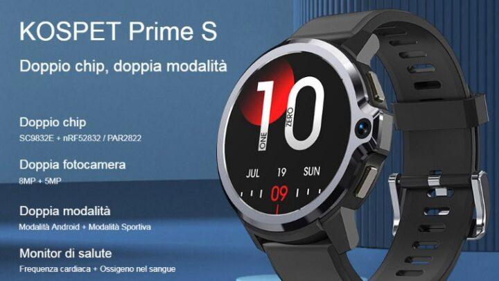 Offerta KOSPET Prime S a 85€: Smartwatch 4G con Fotocamera e 2 CPU!